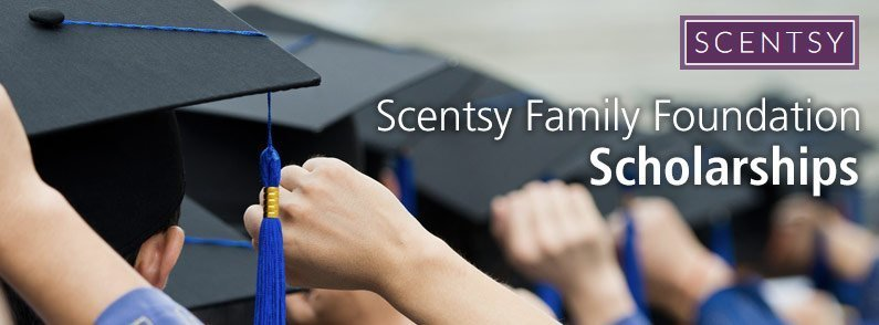Scentsy Family Foundation Scholarships to be awarded