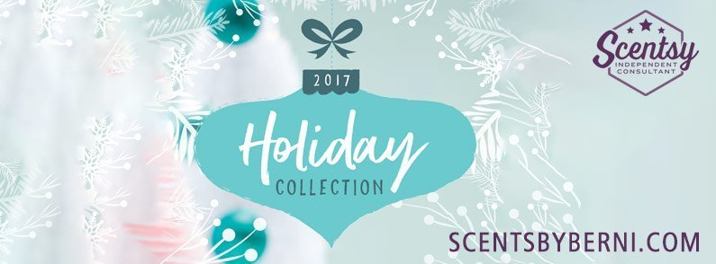 Scentsy 2017 Holiday & Christmas Collection