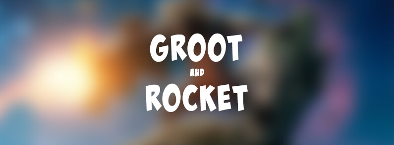 Rocket and Groot are BACK!
